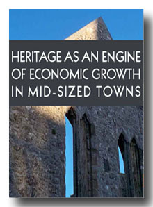 Conference - Heritage as an Engine of Growth in Mid-Sized Towns