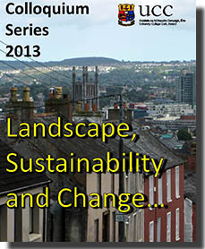 Colloquium: LANDSCAPE, SUSTAINABILITY and CHANGE