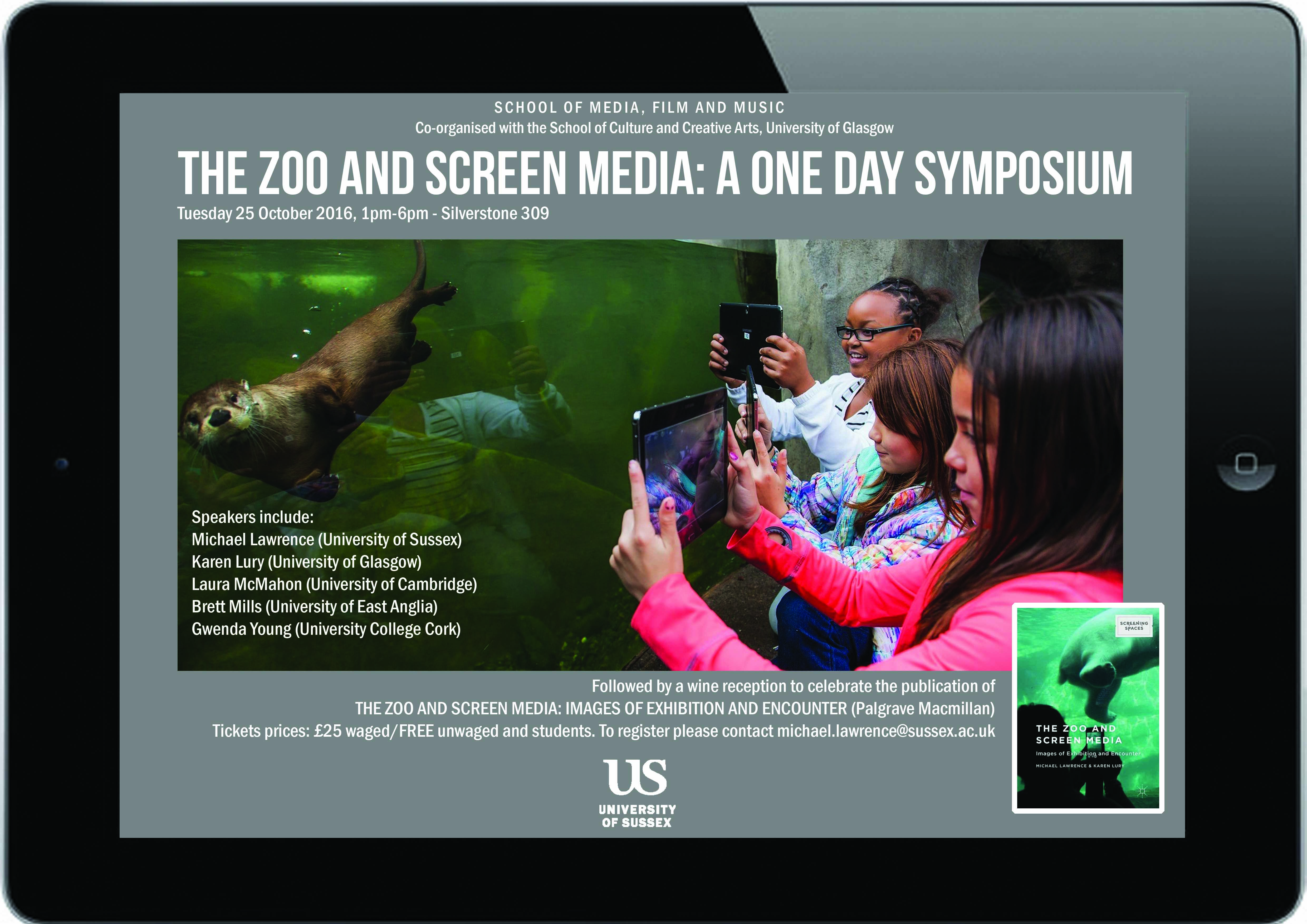 The Zoo and Screen Media: A One Day Symposium. Tuesday 25th Oct, 1-6pm.