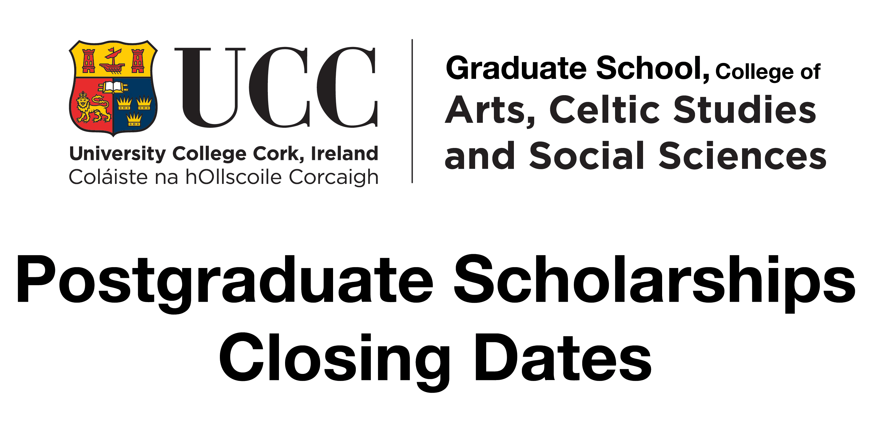 Postgraduate Scholarships closing dates reminder.
