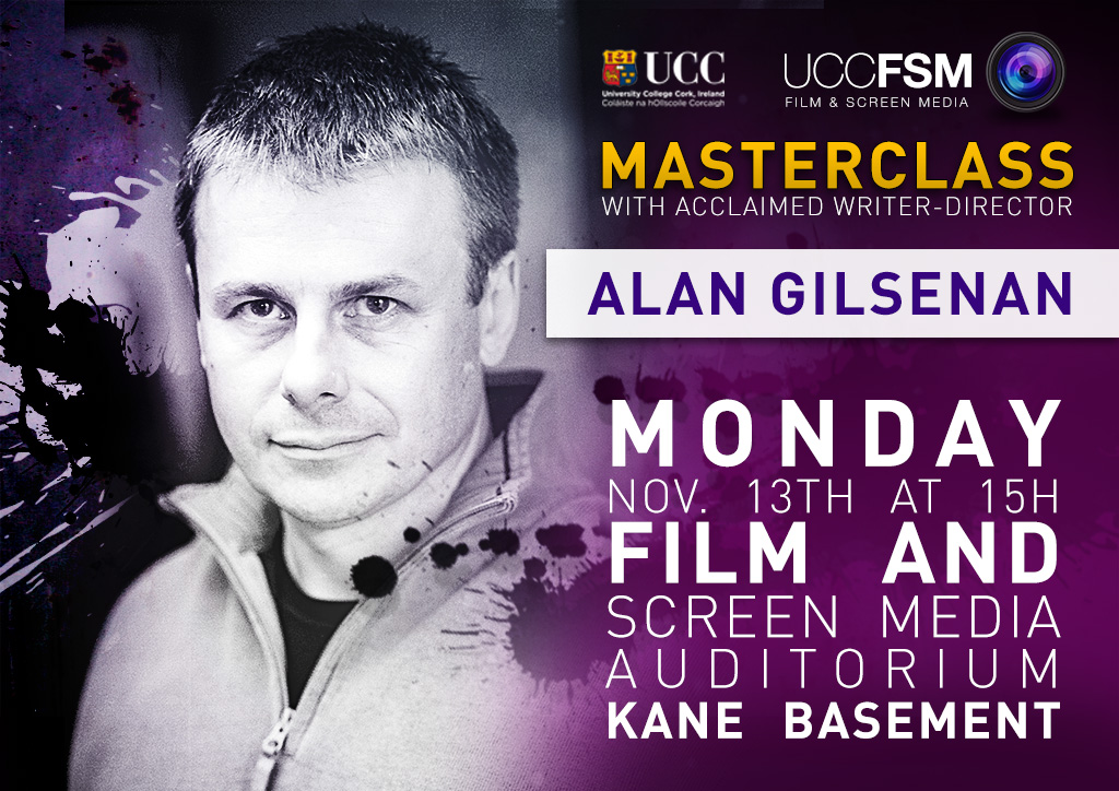 Masterclass with acclaimed writer-director, Alan Gilsenan.