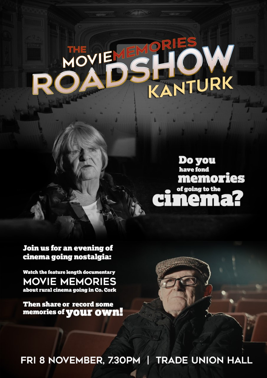 Movie Roadshow Kanturk. Trade Union Hall. Fri 8th Nov 7.30pm