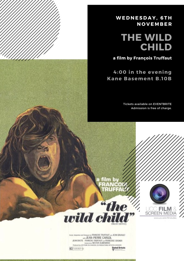 Screening of THE WILD CHILD by François Truffaut 6th Nov @4pm