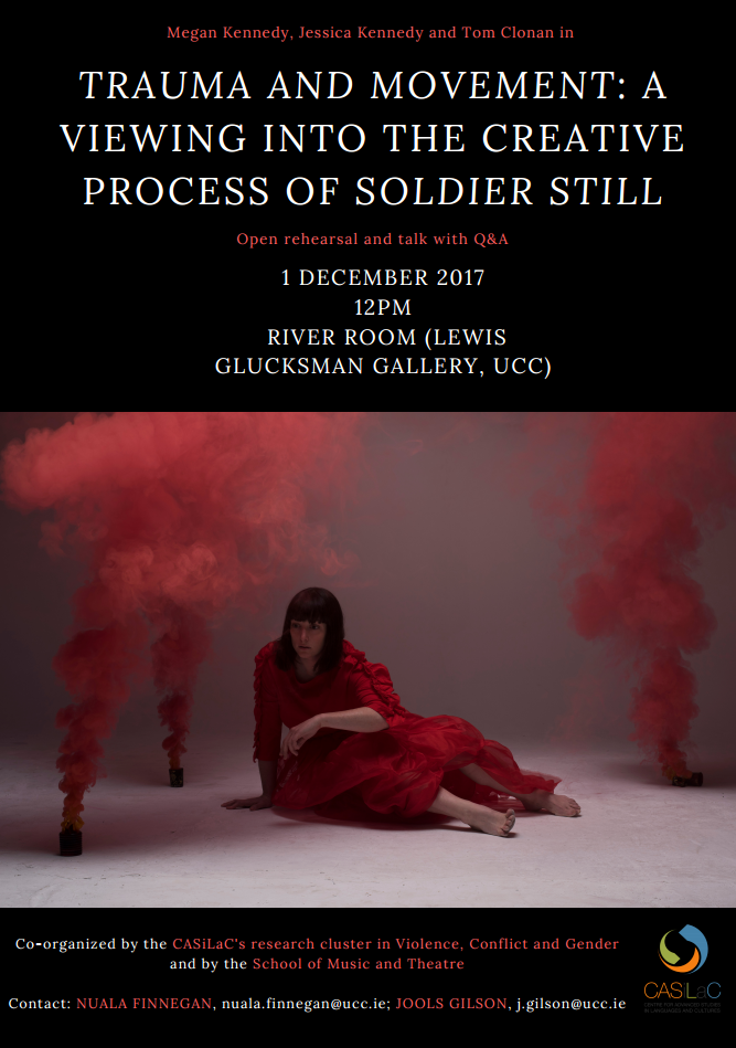 2017. December 1st. Trauma and Movement: A Viewing into the Creative Process of Soldier Still