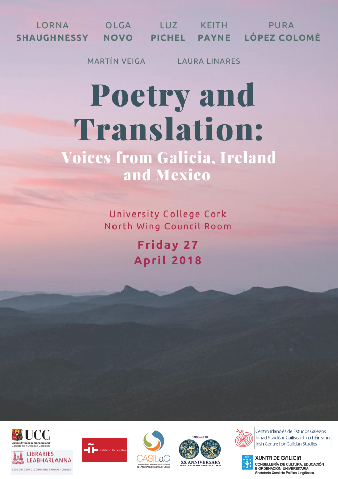 2018. April 27th. Poetry and Translation: Voices from Galicia, Ireland and Mexico