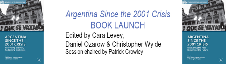 Friday Argentina since the 2001 Crisis - BOOK LAUNCH