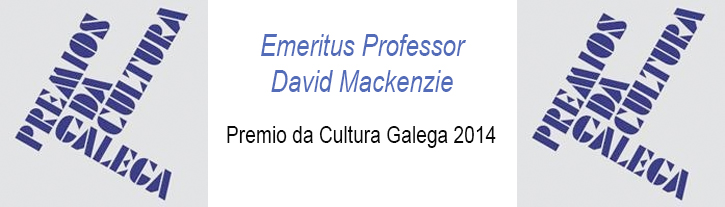 2014. September. Emeritus Professor David Mckenzie - Awarded the Premio da Cultura Galega