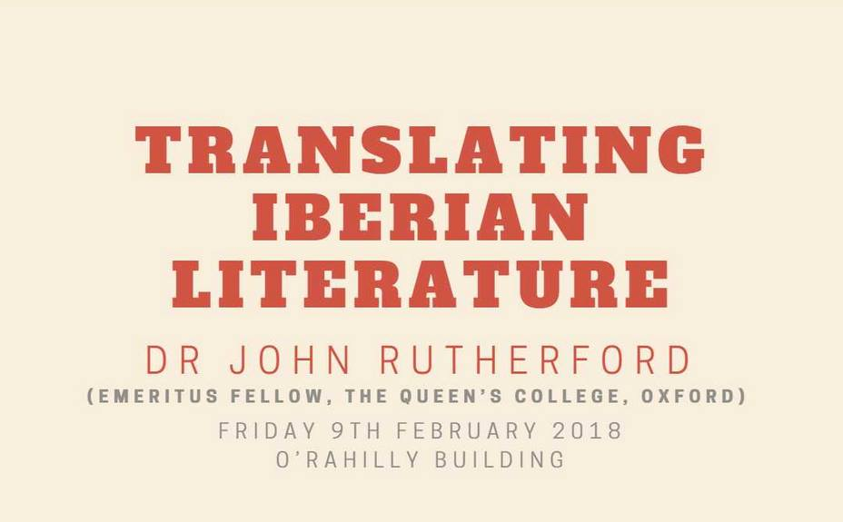 TRANSLATING IBERIAN LITERATURE – Dr John Rutherford
