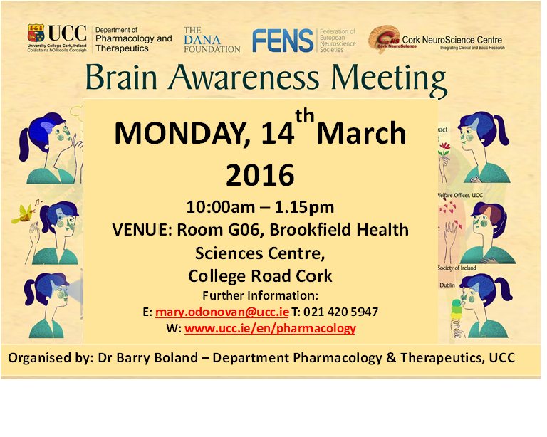 The Department of Pharmacology & Therapeutics will host a free public meeting on Monday 14th March to mark International Brain Awareness Week