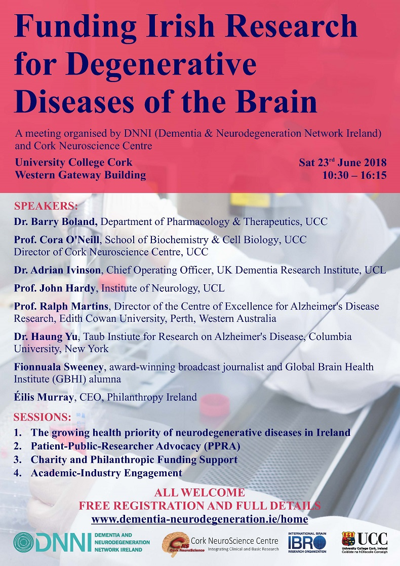 Dementia & Neurodegeneration Network Ireland & Cork Neuroscience Centre have organised a meeting on funding for Irish Research for Degenerative Diseases of the Brain.