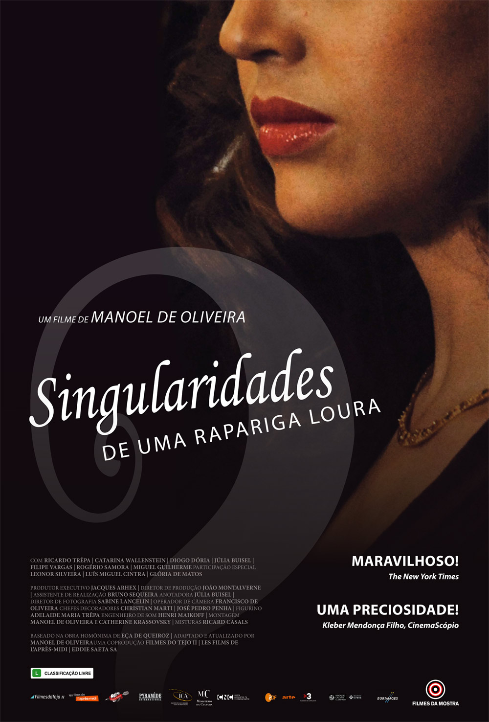 3rd Film in Portuguese Cinema Cycle - Singularidades de uma Rapariga Loura