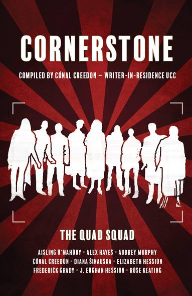 Launch of 'Cornerstone' compiled by UCC Writer in Residence Cónal Creedon