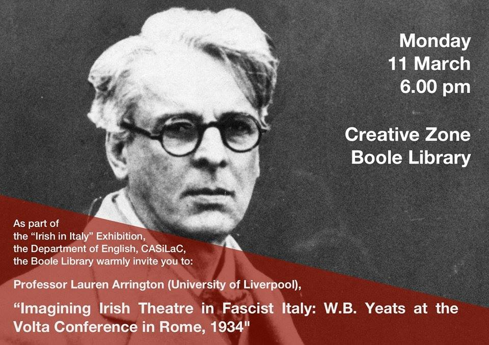 Professor Lauren Arrington to talk on W.B. Yeats as part of the 'Irish in Italy' Exhibition, in an event co-organised by staff in the Department of Italian and the School of English