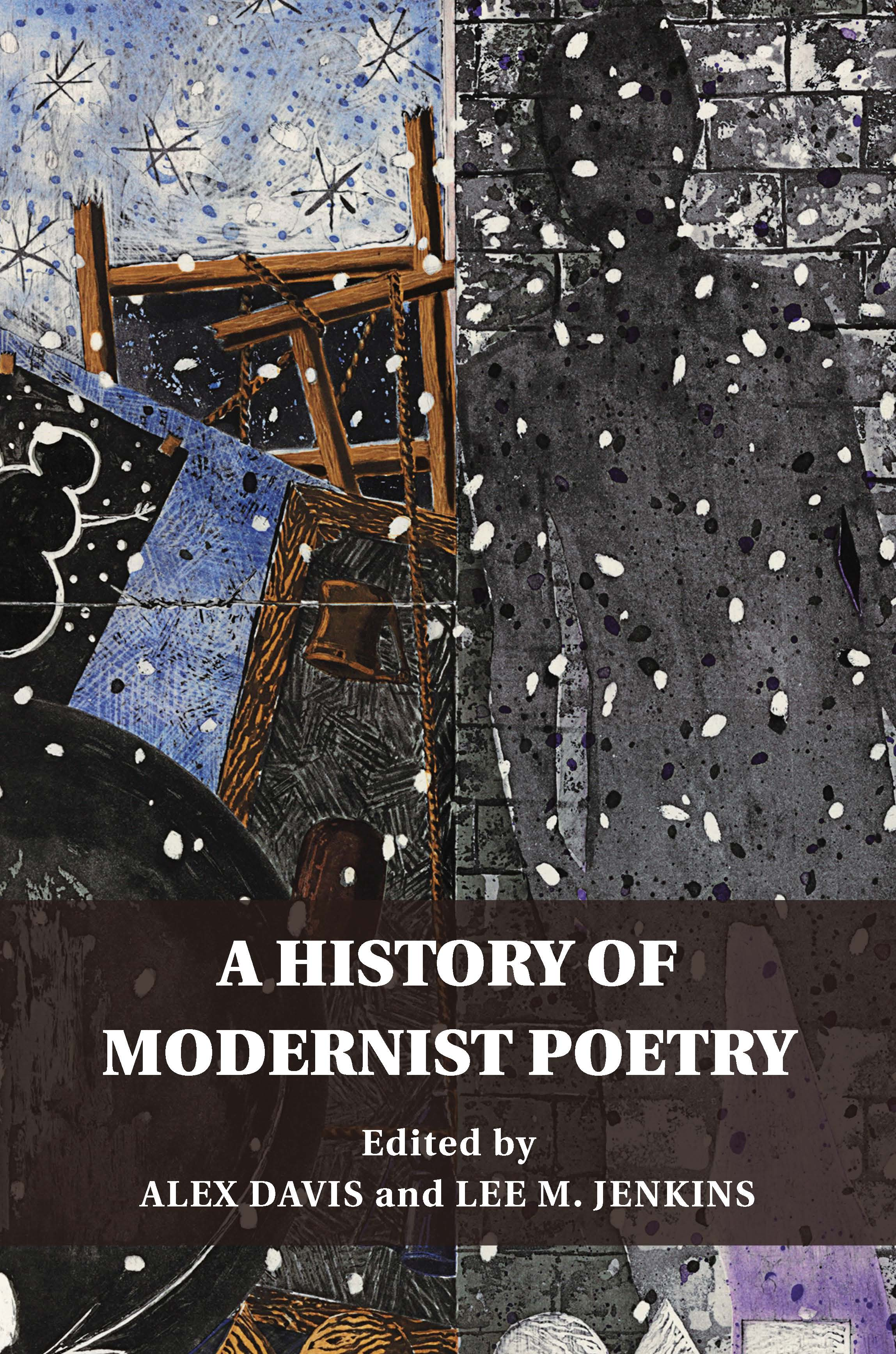 Review of 'A History of Modernist Poetry' Ed. Alex Davis & Lee M. Jenkins