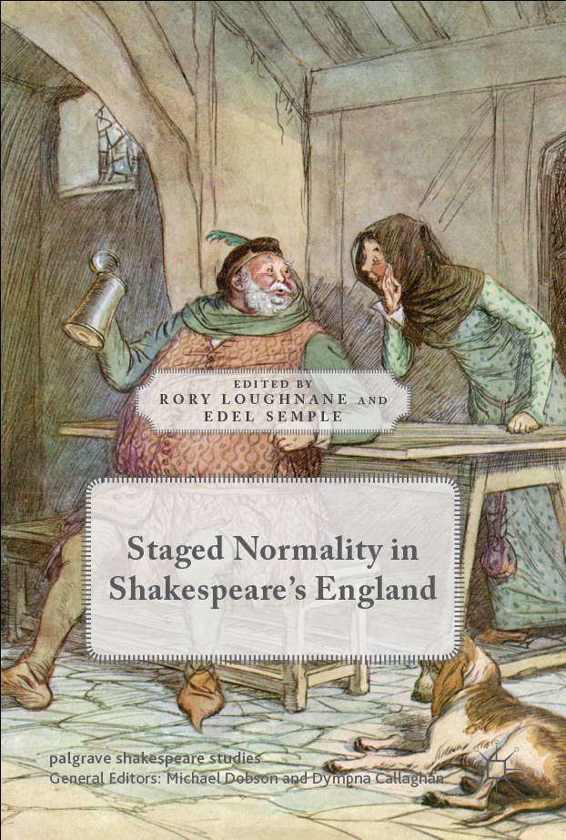 Congratulations to Dr Edel Semple on the publication of 'Staged Normality in Shakespeare's England'