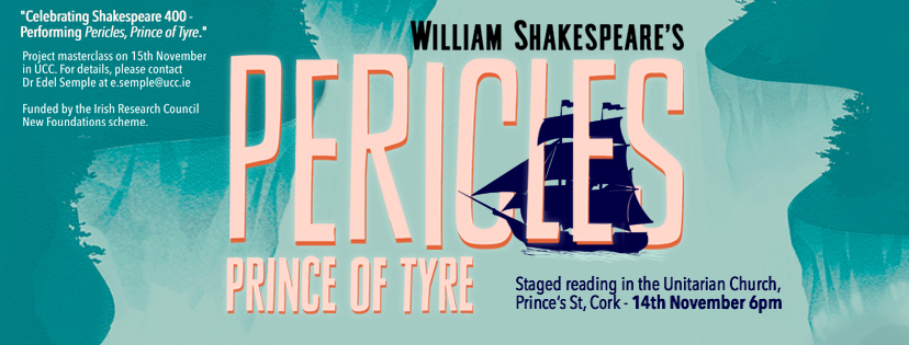 Celebrating Shakespeare 400: Performing Pericles, Prince of Tyre