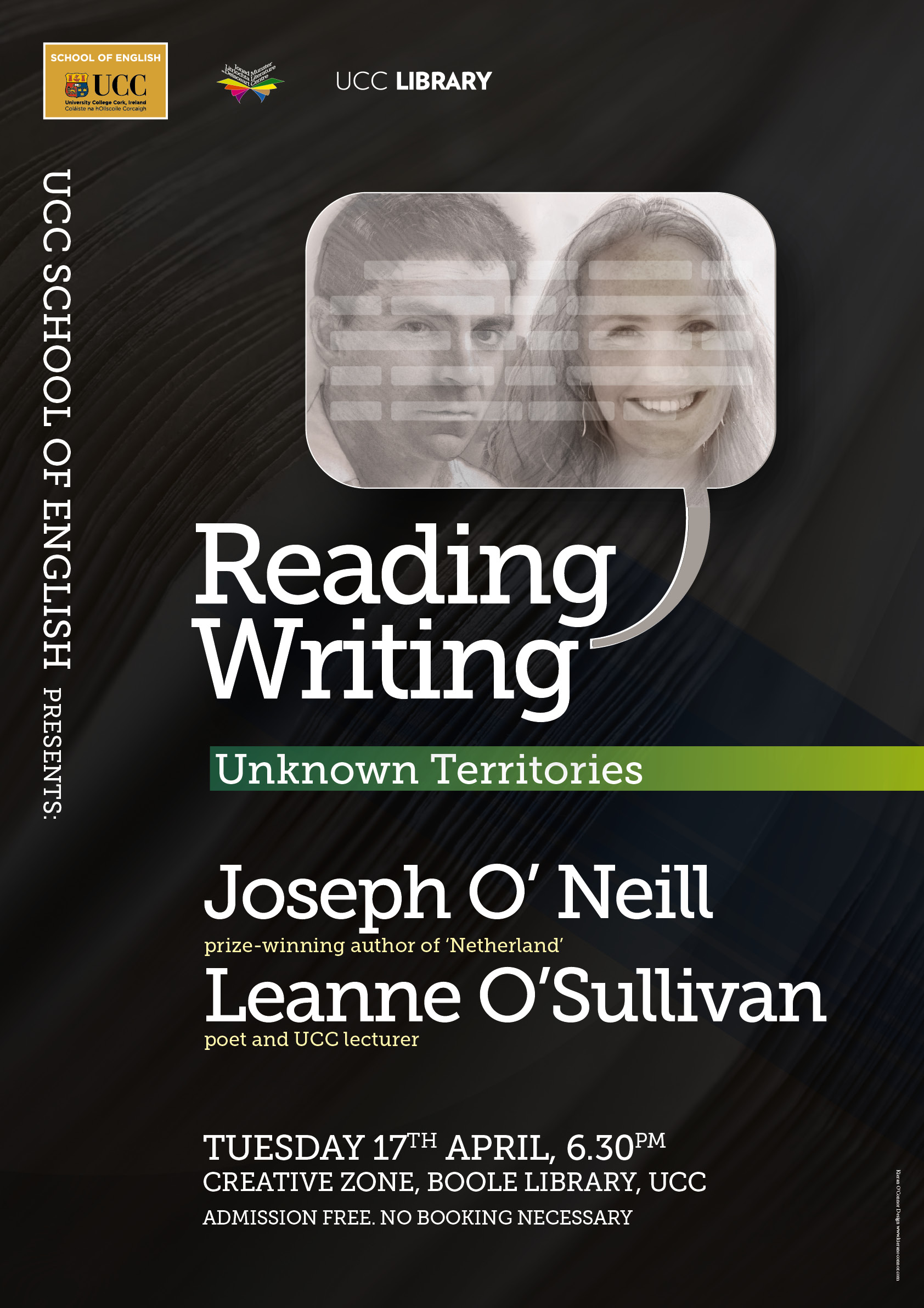 The final event in this year's School of English Reading Series takes place on Tuesday, April 17, and will feature Pen/Faulkner prize-winning author Joseph O'Neill and poet Leanne O'Sullivan, who is a valued member of  UCC's creative writing faculty.