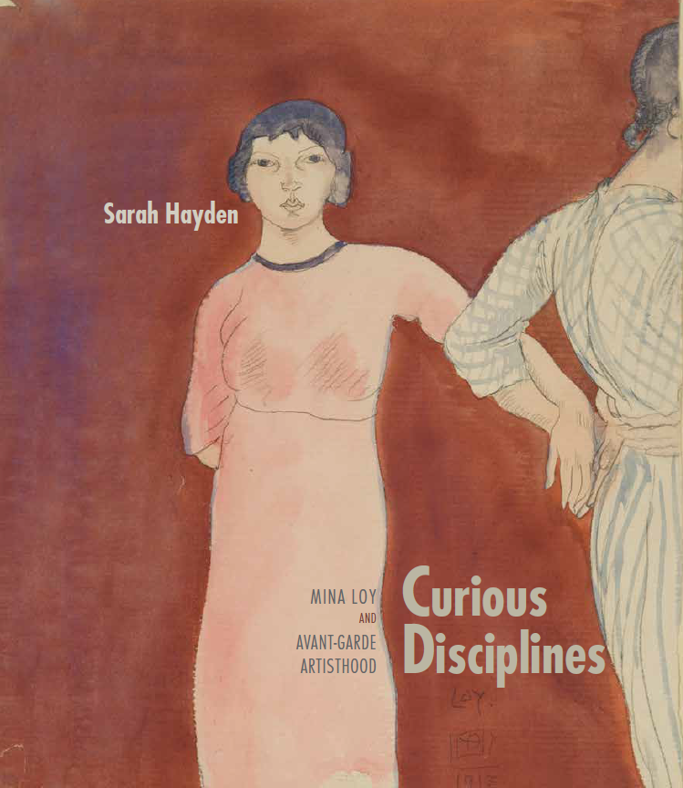 Congratulations to Dr Sarah Hayden on the publication of her new book on transnational modernist writer Mina Loy, just out with University of New Mexico Press in its flagship 'Recencies' series.