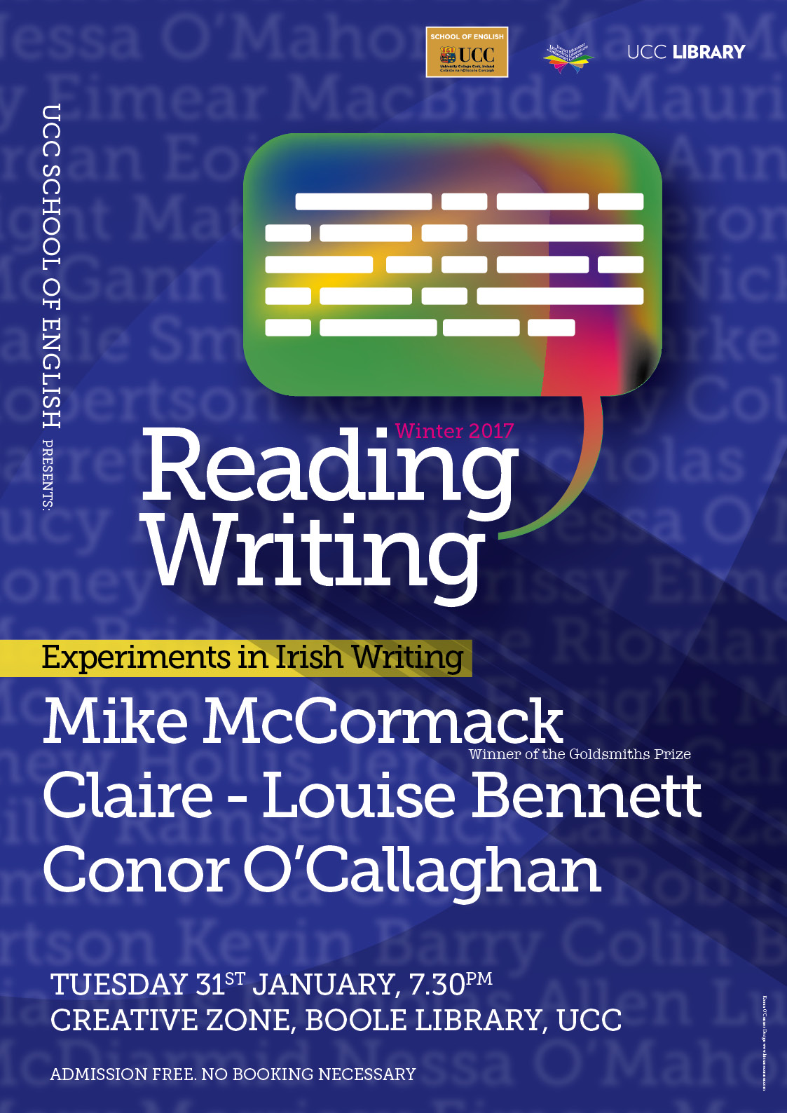 Join us for the second event of UCC's School of English reading series which will feature three of Ireland's most experimental writers.