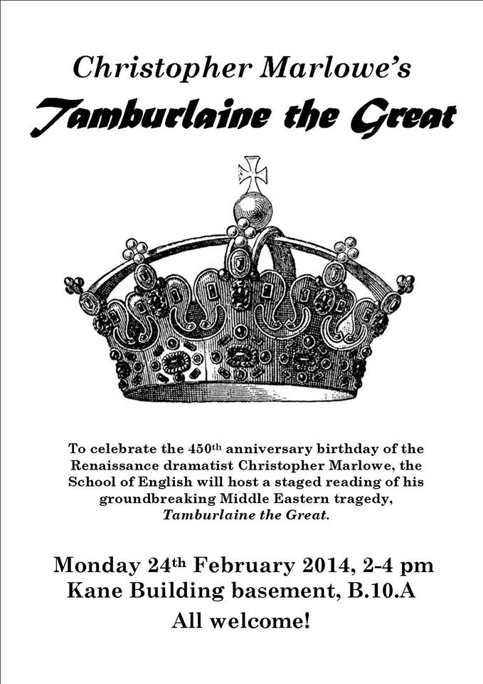 Reading of Christopher Marlowe's Tamburlaine the Great