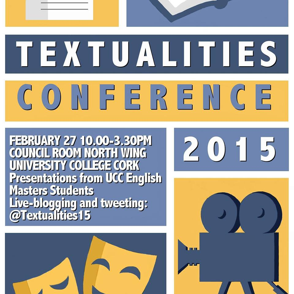 School of English Textualities Conference 2015
