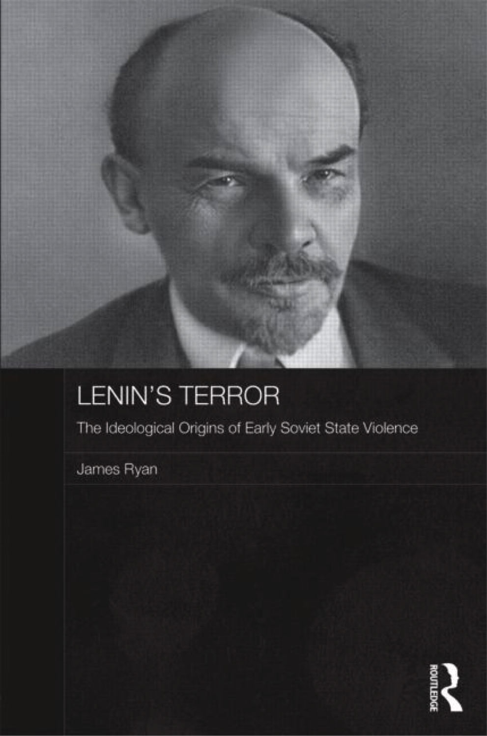 Lenin's Terror by James Ryan