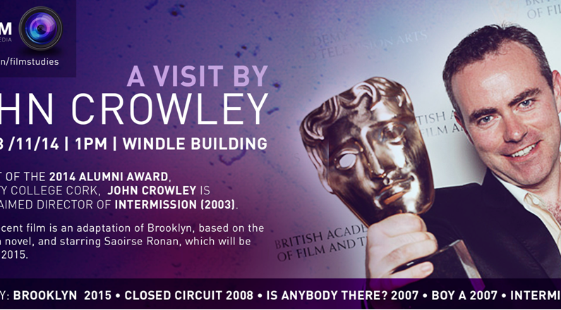 A Visit by John Crowley - Friday 28th November 2014