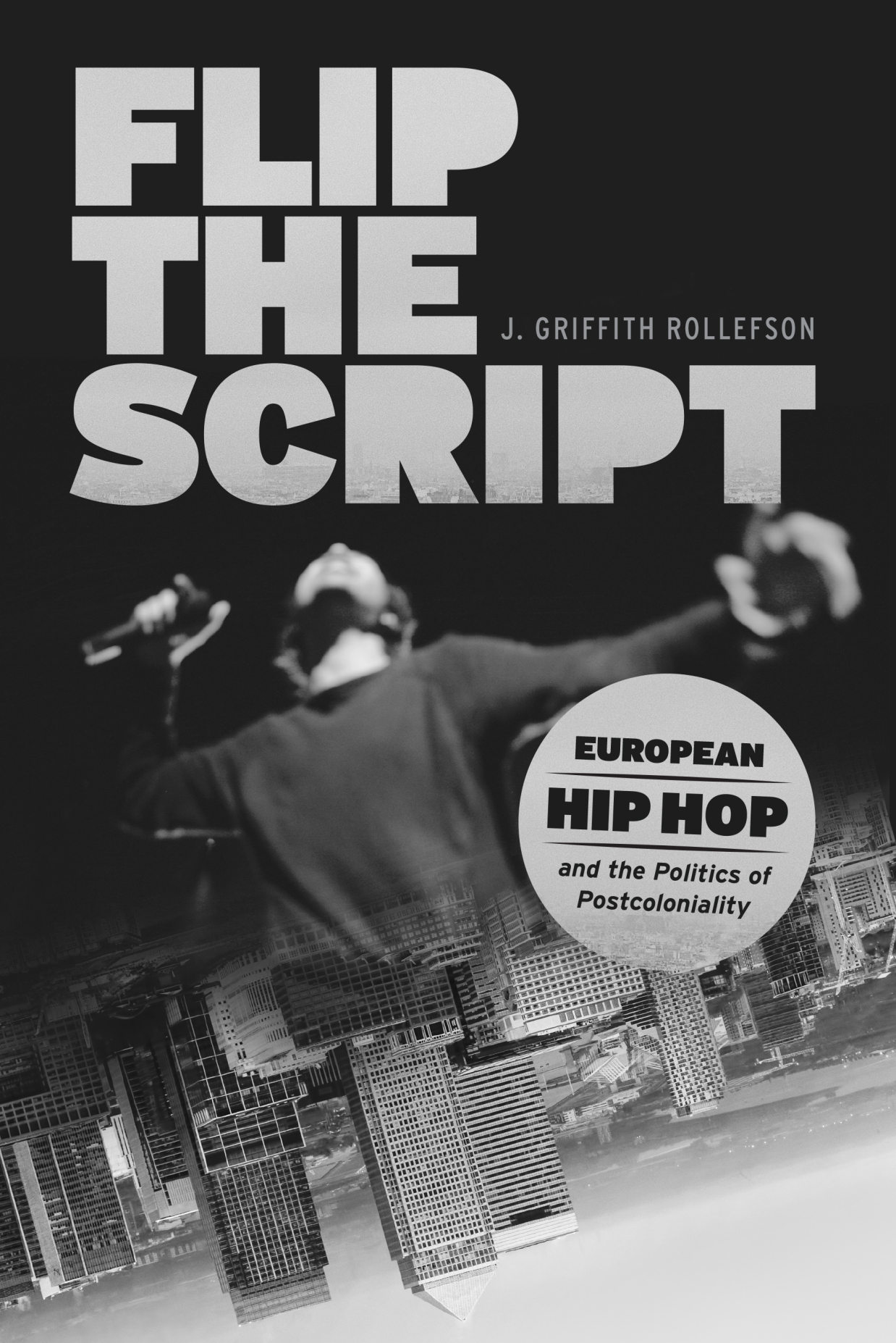 Flip the Script: European Hip Hop and the Politics of Postcoloniality, wins Ruth Stone Prize from the Society for Ethnomusicology.