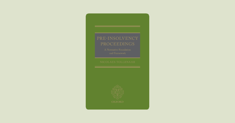 Book Review: Pre-Insolvency Proceedings: A Normative Foundation and Framework