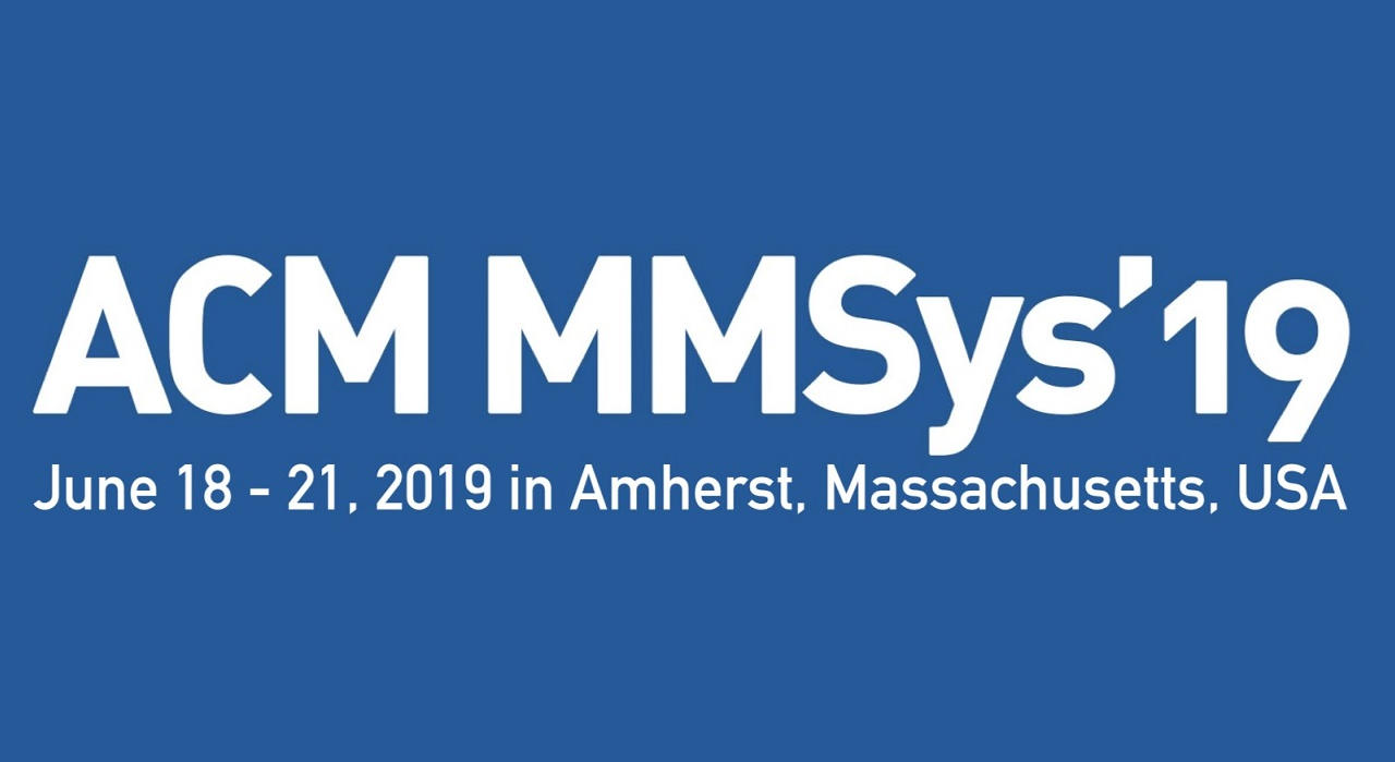 MMSys'19 Special Session