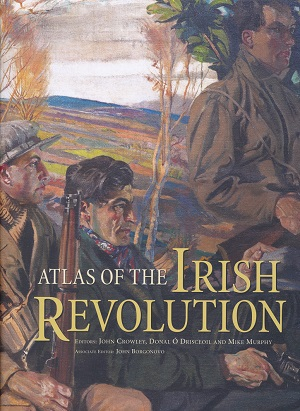 Atlas of the Irish Revolution - Cover