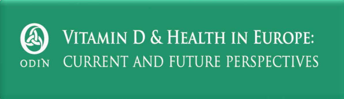 ODIN Conference on Vitamin D & Health in Europe - September 2017