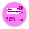 cheque or bank draft