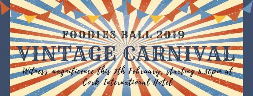 Vintage Carnival Foodies Ball, 7th February