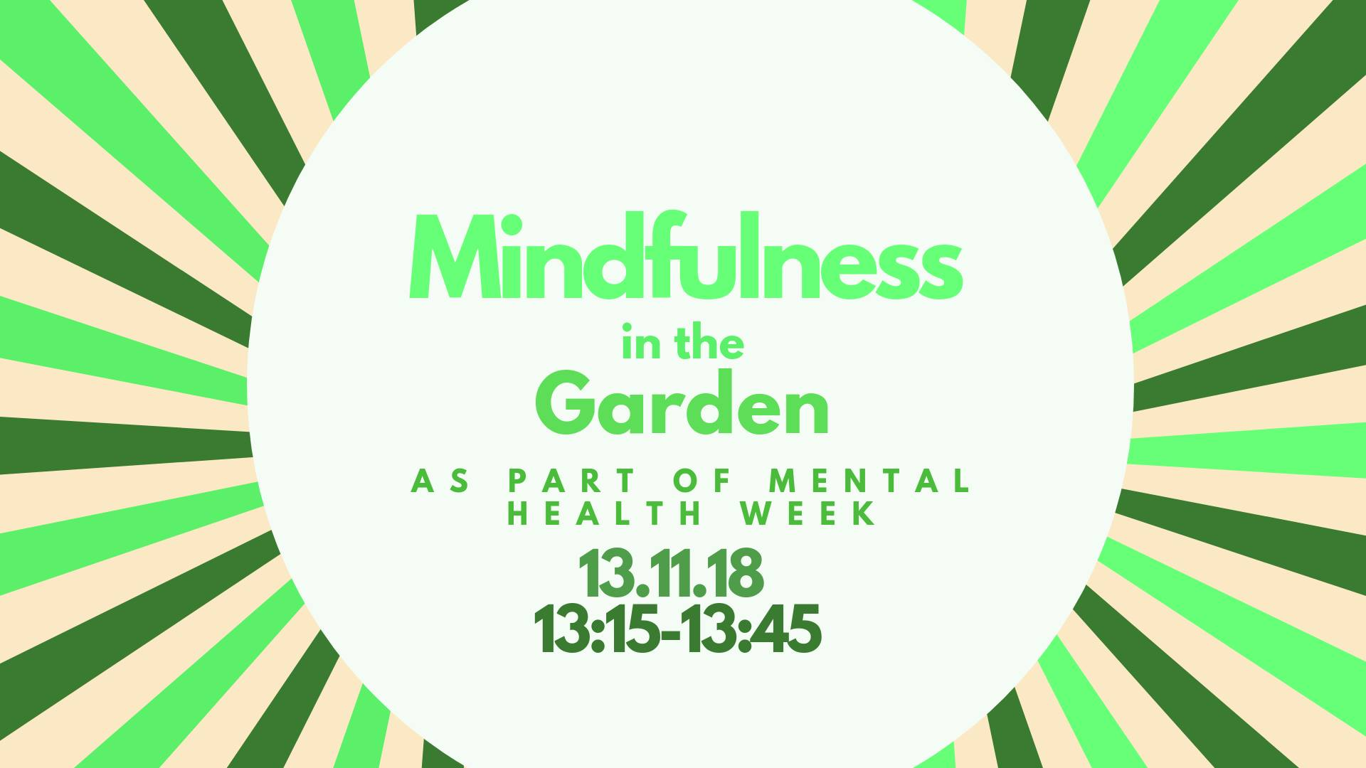 Mindfulness in the Garden, 13th November