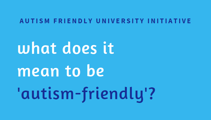 Panel Discussion: What does it mean to be 'autism-friendly'?