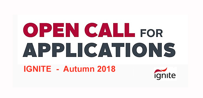 Open Call for Applications to IGNITE Autumn 2018