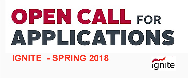 Open Call for Applications to IGNITE Spring 2018