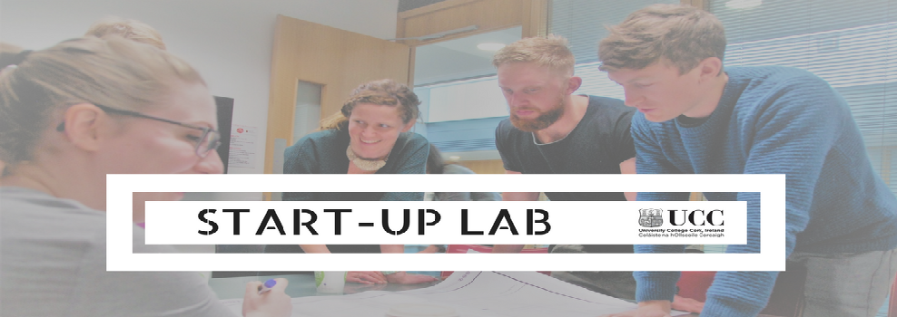 Start-up Lab at UCC is Back!
