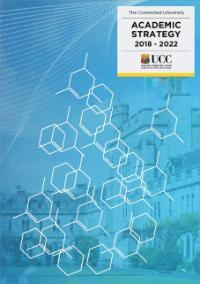 Image of the cover of UCC's Academic Strategy document