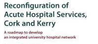 Health Service Reconfiguration Roadmap for Cork and Kerry